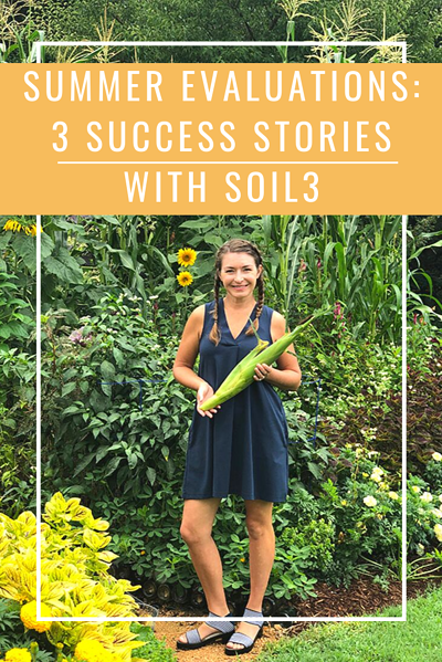 Summer Evaluations_ 3 Success Stories with Soil3