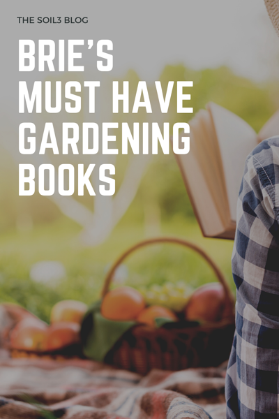 bries must have gardening books